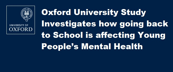 Oxford University study investigates how going back to school is affecting young people's mental health
